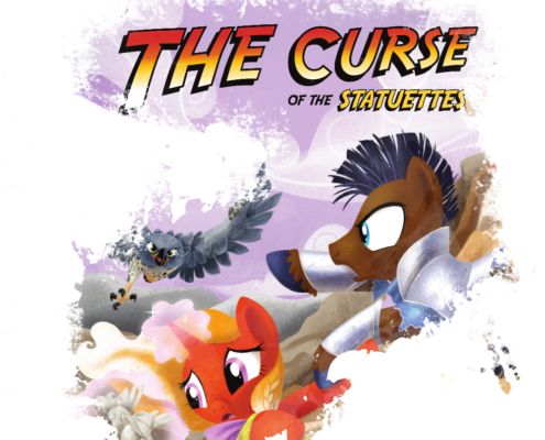 Curse of the Statuettes - Preview a new adventure for Tails of Equestria by River Horse