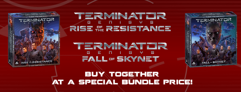 Banner for Terminator Genisys - Bundle Pre-Order including Rise of the Resistance and Fall of Skynet by River Horse