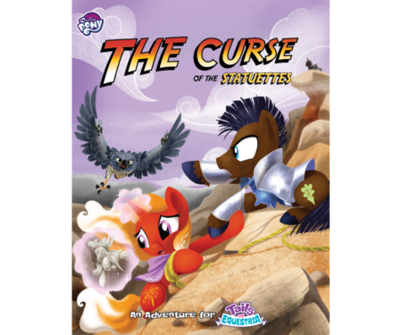 The Curse of the Statuettes an adventure for Tails of Equestria by River Horse