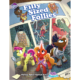 Filly Sized Follies an adventure for Tails of Equestria by River Horse