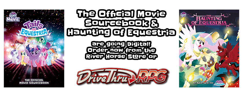 Digital Editions of The Official Movie Sourcebook and The Haunting of Equestria are now available for Tails of Equestria by River Horse