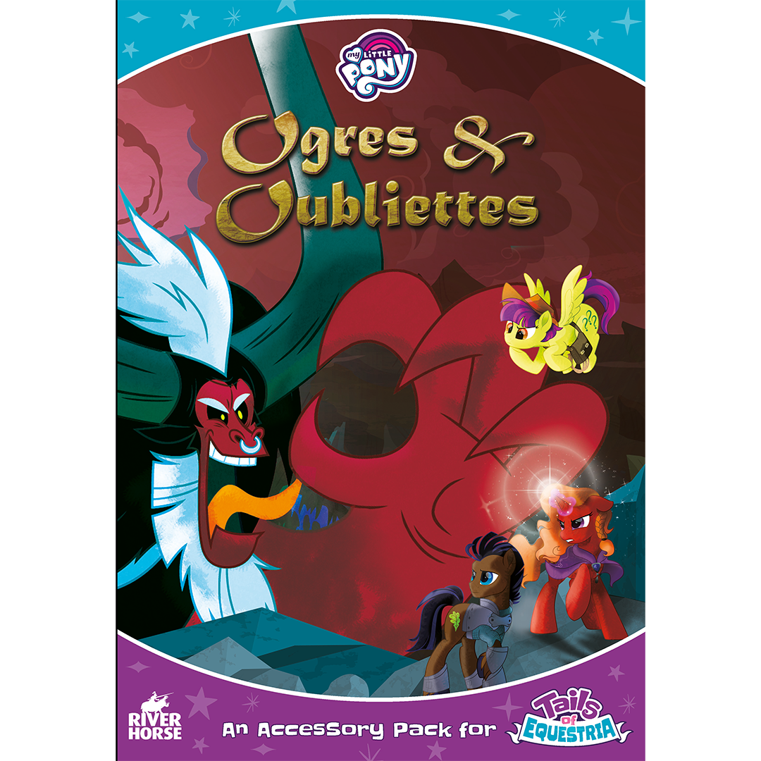 Ogres and Oubliettes Tails of Equestria My Little Pony RPG -  River Horse